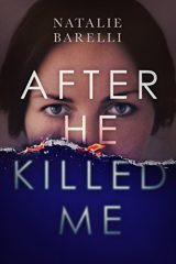 After he killed me - Natalie Barelli