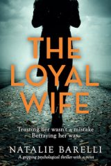 The Loyal Wife - Natalie Barelli